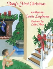 Baby's First Christmas ebook by Colette Lespérance