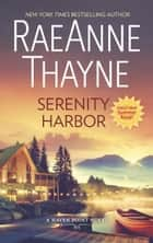 Serenity Harbor ebook by RaeAnne Thayne
