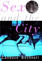 Sex and the City 電子書 by Candace Bushnell