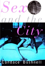 Sex and the City ebook by Candace Bushnell