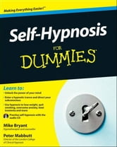 Self-Hypnosis For Dummies ebook by Mike Bryant,Peter Mabbutt