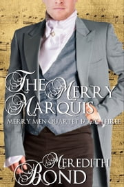 The Merry Marquis ebook by Meredith Bond