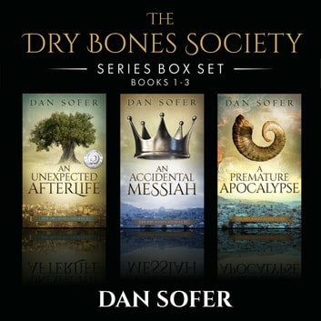 The Dry Bones Society - The Complete Series ebook by Dan Sofer