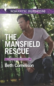 The Mansfield Rescue ebook by Beth Cornelison