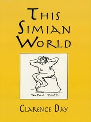 This Simian World ebook by Clarence Day Jr.
