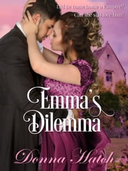 Emma's Dilemma ebook by Donna Hatch