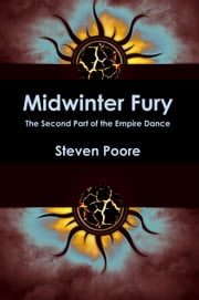 Empire Dance 2: Midwinter Fury ebook by Steven Poore
