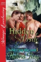 Hidden Pride ebook by Helena Ray
