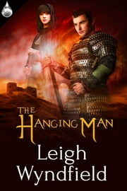 The Hanging Man ebook by Leigh Wyndfield