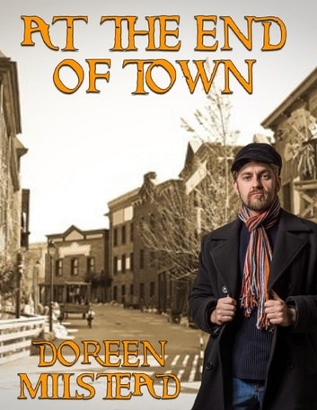 At the End of Town ebook by Doreen Milstead