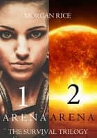 The Survival Trilogy (Books 1 and 2) ebook by