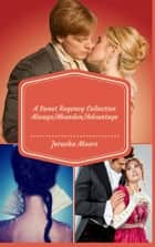 Always/Abandon/Advantage: A Sweet Regency Romance Collecton ebook by Jerusha Moors