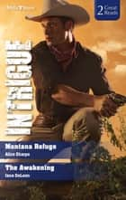 Montana Refuge/The Awakening ebook by Alice Sharpe, Jana Deleon