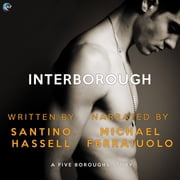 Interborough audiobook by Santino Hassell