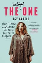 The Actual One ebook by Isy Suttie