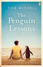 The Penguin Lessons ebook by