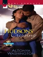 Hudsons Crossing ebook by AlTonya Washington