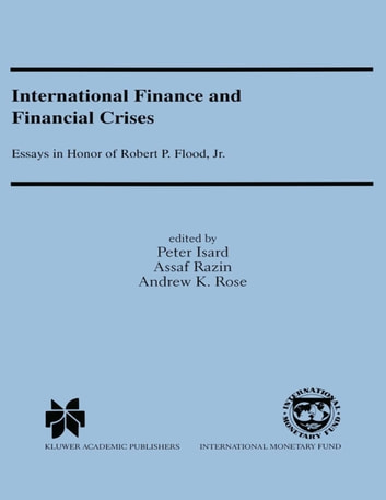 International Finance And Financial Crises Essays In Honor Of  International Finance And Financial Crises Essays In Honor Of Robert P  Flood Jr Essay Writing On Newspaper also Do My Assignments For Me Cis111  Health Education Essay