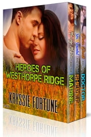 Heroes of Westhorpe Ridge Boxed Set ebook by Kryssie Fortune
