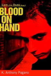 Blood On Hand ebook by K. Anthony Pagano