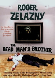 The Dead Man's Brother ebook by Roger Zelazny