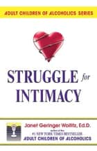 Struggle for Intimacy ebook by Dr. Janet G. Woititz, EdD