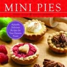Mini Pies ebook by Christy Beaver,Morgan Greenseth