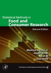 Statistical Methods in Food and Consumer Research ebook by Jian Bi, Maximo C. Gacula, Jr.,...