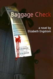 Baggage Check ebook by Elizabeth Engstrom