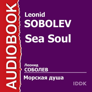 Sea Soul audiobook by Leonid Sobolev