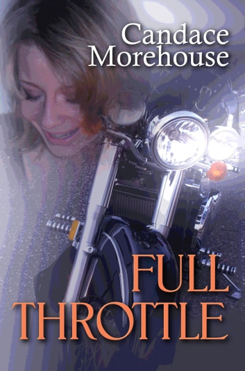 Full Throttle ebook by Candace Morehouse