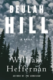 Beulah Hill ebook by William Heffernan