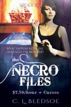 The Necro-Files ebook by C. L. Bledsoe