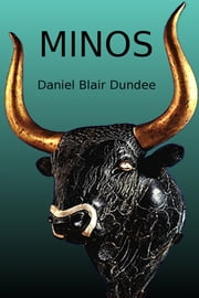 Minos ebook by Daniel Blair Dundee