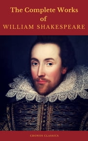 The Complete Works of William Shakespeare (Cronos Classics)