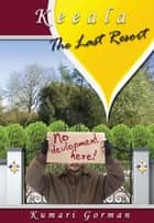 The Last Resort ebook by Kumari Gorman