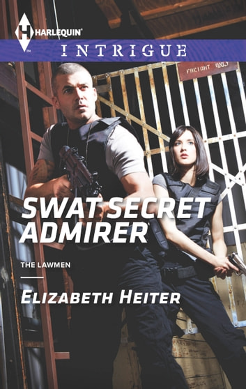 SWAT Secret Admirer ebook by Elizabeth Heiter