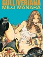 Gulliveriana ebook by Milo Manara