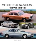 Mercedes-Benz S-Class 1972-2013 ebook by James Taylor