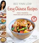 Easy Chinese Recipes ebook by Bee Yinn Low,Jaden Hair