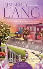 Everything At Last - A Magnolia Beach Novel ebook by Kimberly Lang