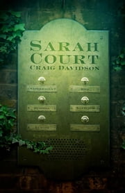 Sarah Court ebook by Craig Davidson