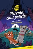 Hercule, chat policier - Gare au loup ! ebook by Christian Grenier