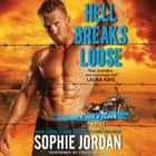 Hell Breaks Loose - A Devil's Rock Novel audiobook by Sophie Jordan