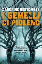 I gemelli di Piolenc ebook by Sandrine Destombes