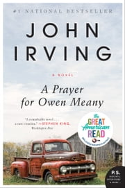A Prayer for Owen Meany - A Novel ebook by John Irving