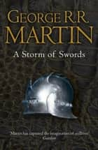 A Storm of Swords Complete Edition (Two in One) (A Song of Ice and Fire, Book 3) ebook by George R.R. Martin