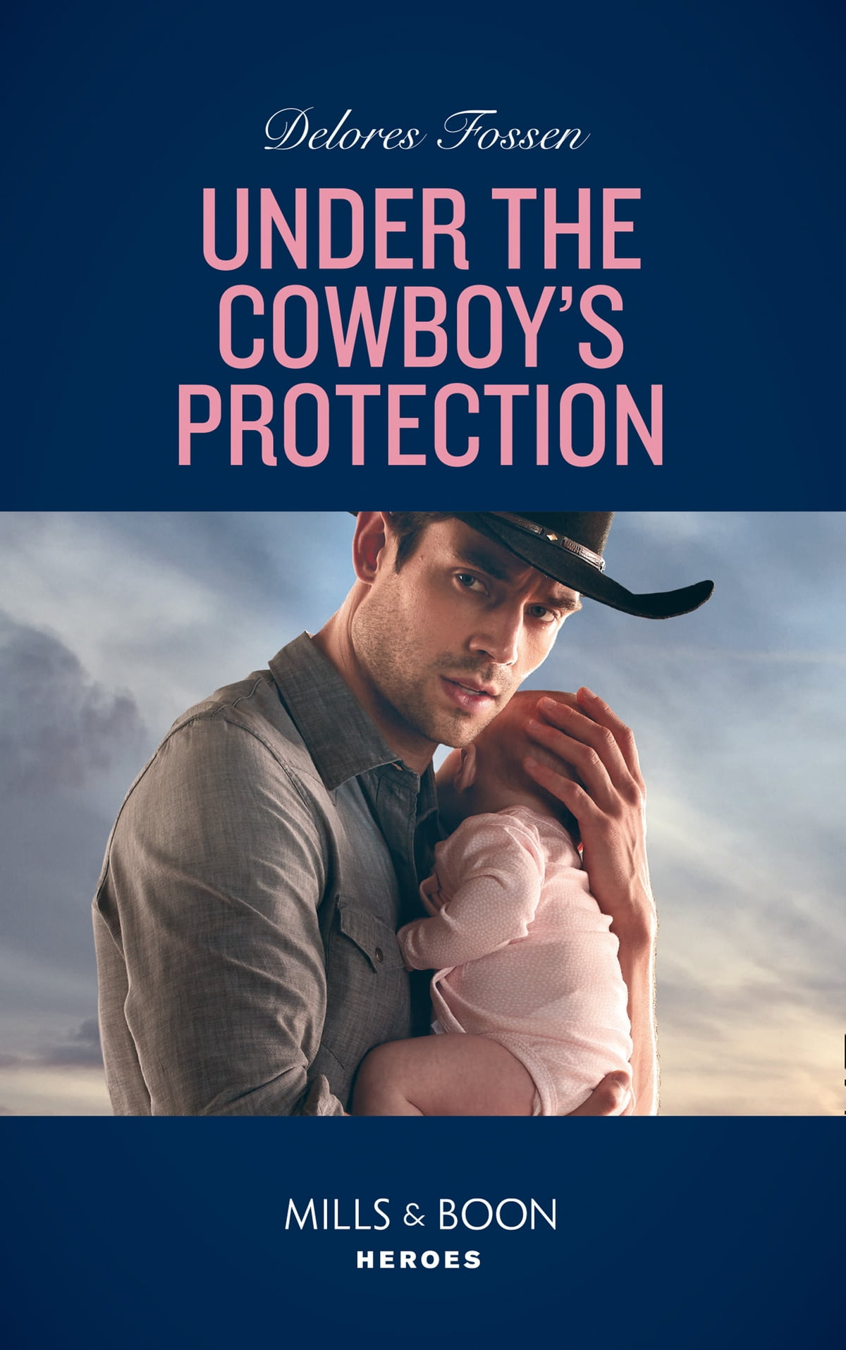 Under The Cowboy's Protection (Mills & Boon Heroes) (The Lawmen of McCall  Canyon, Book 4) eBook by Delores Fossen - 9781474093576 | Rakuten Kobo