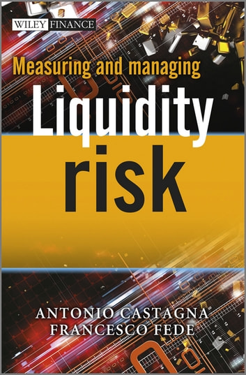 Liquidity Risk Measurement And Management Ebook