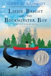 Lizzie Bright and the Buckminster Boy ebook by Gary D. Schmidt